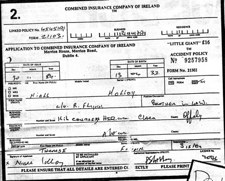 Insurance form- claims Niall Molloy is a brother in law of Theresa Flynn