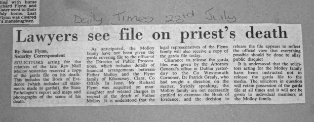 Family got Bookk of Evidence. Covering Garda file relating to financial arrangements between Fr Molloy and the Flynn family were kept back according to Sean Flynn in the Irish Times. The Gardai to this day deny they have any such material on their files.