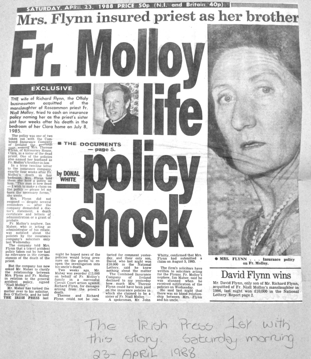 Irish Press 23 /4 /1988 The Press was first to break the story on fake insurance policy and claim which was never investigated by the Gardai