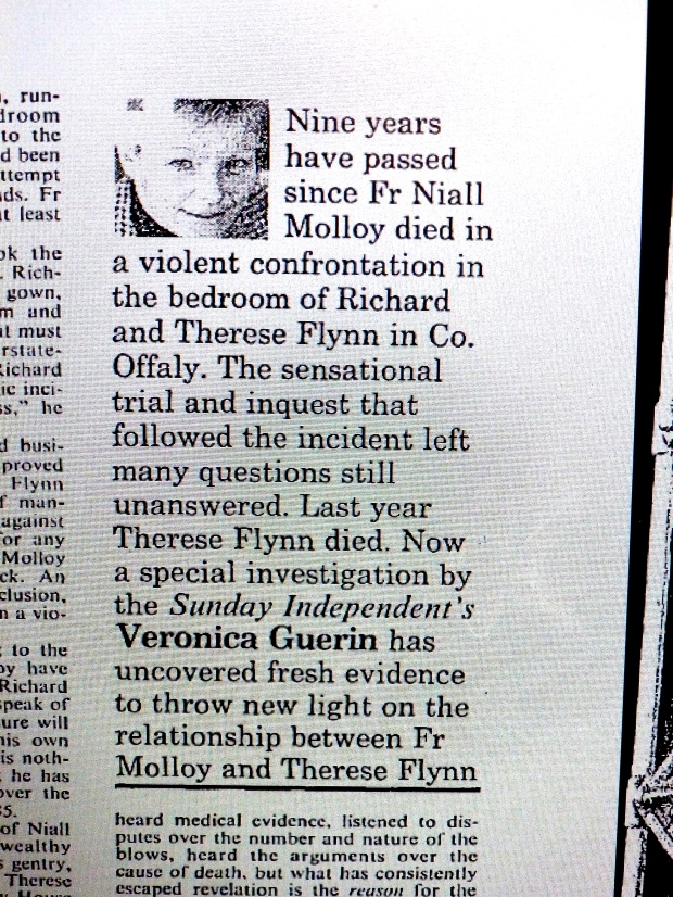 Veronica Guerin investigated Niall's case after she was shown a copy of the Stolen DPP file. She was still investigating it right up to a week before her own Murder.